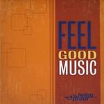 Living Proof, Feel Good Music