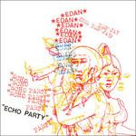 Edan, Echo Party