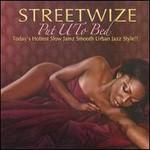 Streetwize, Put U To Bed