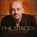 Phil Stacey, Into the Light