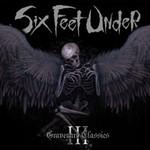 Six Feet Under, Graveyard Classics, Vol. 3