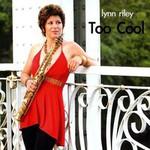 Lynn Riley, Too Cool