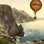 Citay, Dream Get Together