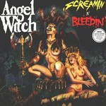 Angel Witch, Screamin' n' Bleedin'