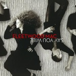 Fleetwood Mac, Say You Will mp3