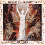 Ray Davies and the Crouch End Festival Chorus, The Kinks Choral Collection