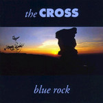 The Cross, Blue Rock