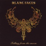 Blanc Faces, Falling From the Moon