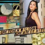 Gretchen Wilson, Greatest Hits