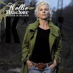 Kellie Rucker, Blues Is Blues