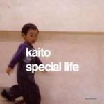 Kaito, Special Life mp3