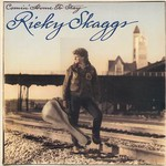 Ricky Skaggs, Comin' Home to Stay mp3