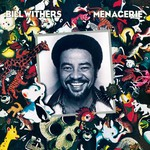 Bill Withers, Menagerie