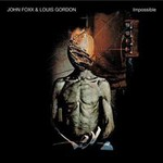 John Foxx & Louis Gordon, Impossible