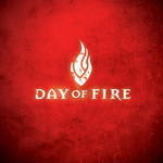 Day of Fire, Day of Fire
