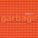 Garbage, Version 2.0