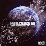 Hadouken!, For the Masses