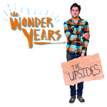 The Wonder Years, The Upsides