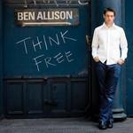 Ben Allison, Think Free
