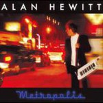 Alan Hewitt, Metropolis