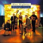 Blue Highway, Midnight Storm