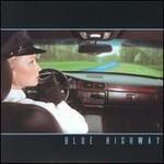 Blue Highway, Blue Highway
