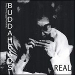 The Buddaheads, Real (With BB Chung King)