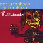 The Buddaheads, Mumbo Jumbo