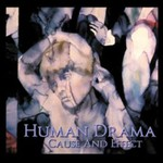Human Drama, Cause and Effect