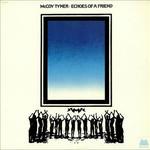 McCoy Tyner, Echoes of a Friend