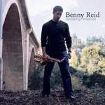 Benny Reid, Escaping Shadows