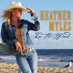 Heather Myles, In The Wind