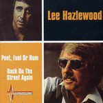 Lee Hazlewood, Poet Fool or Bum - Back on the Street Again