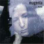 Magenta, Home