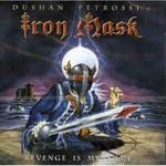 Iron Mask, Revenge Is My Name