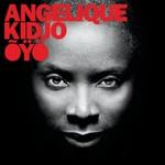 Angelique Kidjo, Oyo