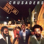 The Crusaders, Street Life mp3