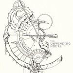 The Unwinding Hours, The Unwinding Hours