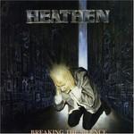 Heathen, Breaking the Silence