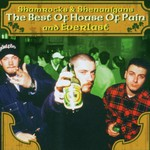 House of Pain, Shamrocks & Shenanigans: The Best of House of Pain and Everlast