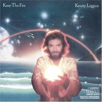 Kenny Loggins, Keep the Fire mp3