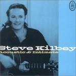 Steve Kilbey, Acoustic & Intimate