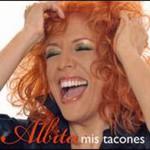 Albita, Mis Tacones