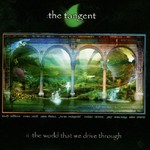 The Tangent, The World That We Drive Through