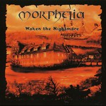 Morphelia, Waken the Nightmare