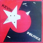 Kevin Coyne, Politicz