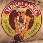 Sergent Garcia, La Semilla Escondida