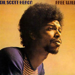 Gil Scott-Heron, Free Will