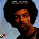 Gil Scott-Heron, Pieces of a Man