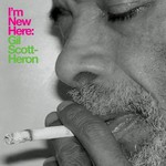 Gil Scott-Heron, I'm New Here